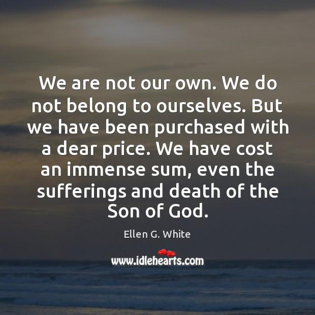 Picture Quote by Ellen G. White