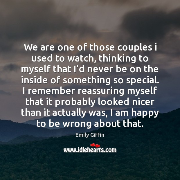 Image, We are one of those couples i used to watch, thinking to