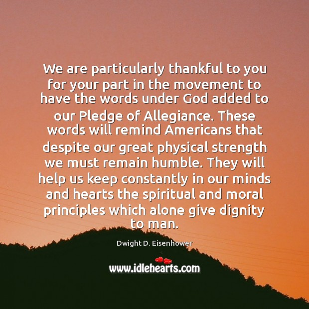 We are particularly thankful to you for your part in the movement Image