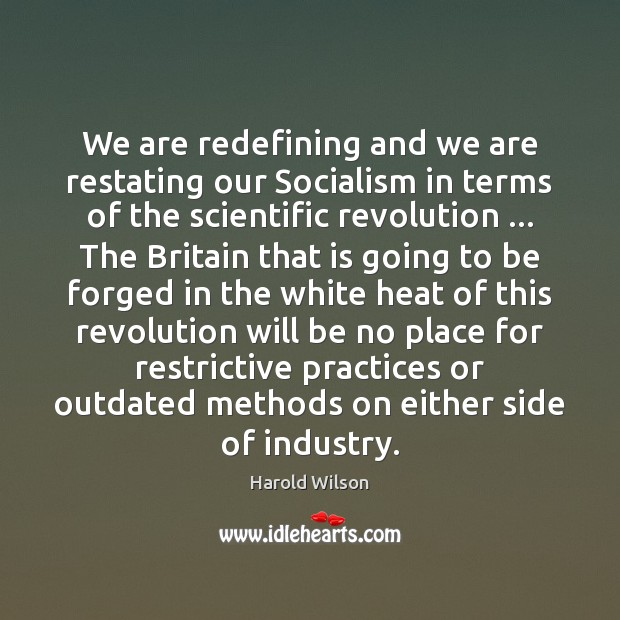 Image, We are redefining and we are restating our Socialism in terms of