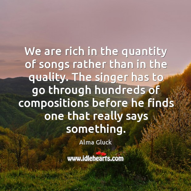 Image, We are rich in the quantity of songs rather than in the quality.