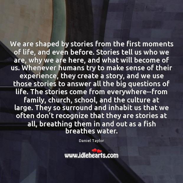 We are shaped by stories from the first moments of life, and Image