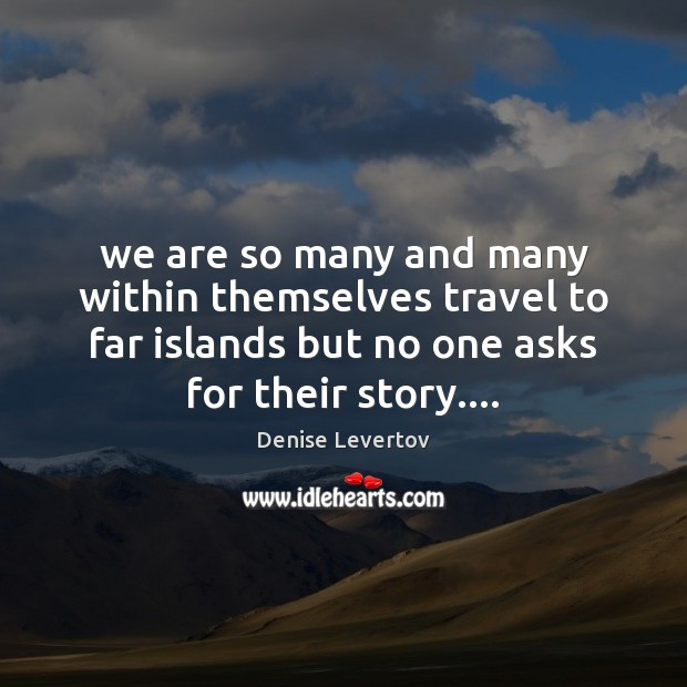 We are so many and many within themselves travel to far islands Image