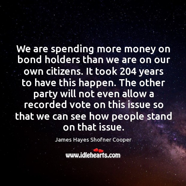 Image, We are spending more money on bond holders than we are on our own citizens.