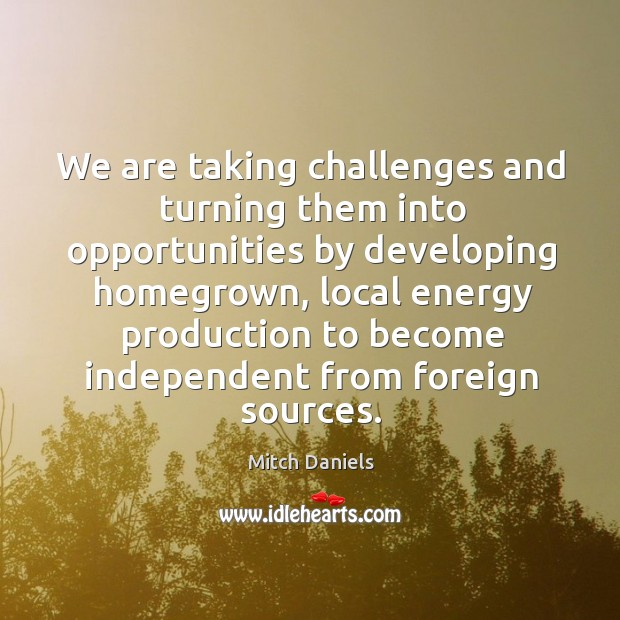 Picture Quote by Mitch Daniels