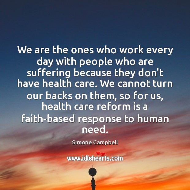We are the ones who work every day with people who are Image