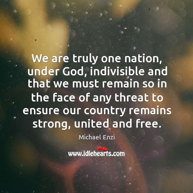 We are truly one nation, under God, indivisible Image