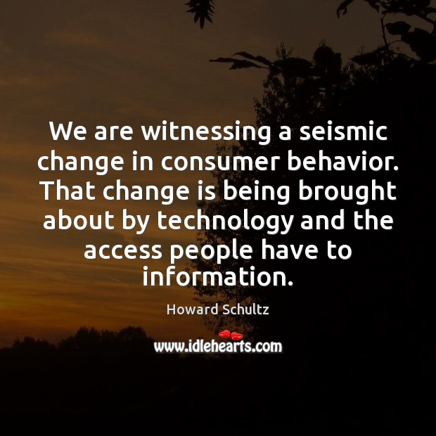 Image, We are witnessing a seismic change in consumer behavior. That change is