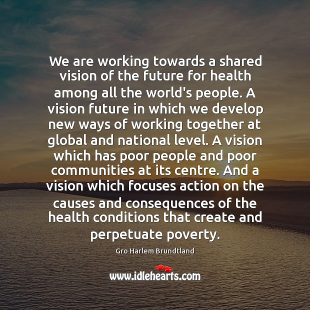 We are working towards a shared vision of the future for health Image