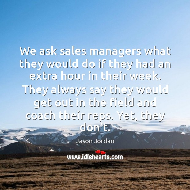 Image, We ask sales managers what they would do if they had an