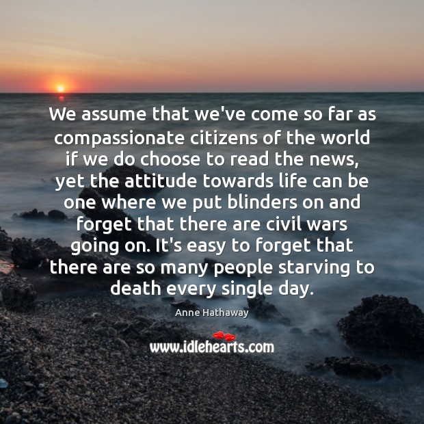 Image, We assume that we've come so far as compassionate citizens of the