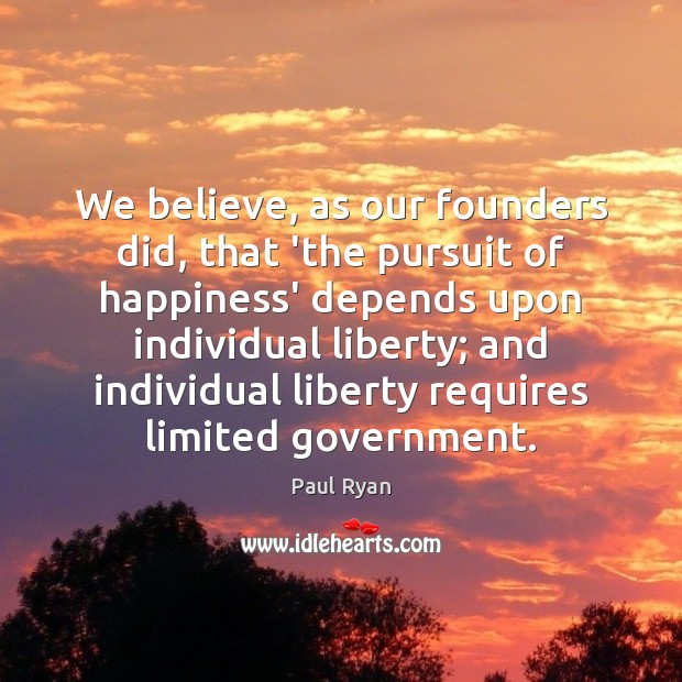 Image, We believe, as our founders did, that 'the pursuit of happiness' depends