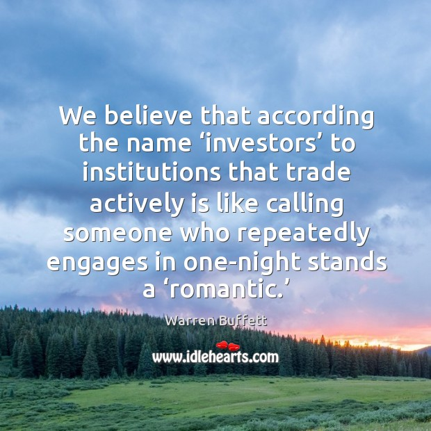 Image about We believe that according the name 'investors' to institutions