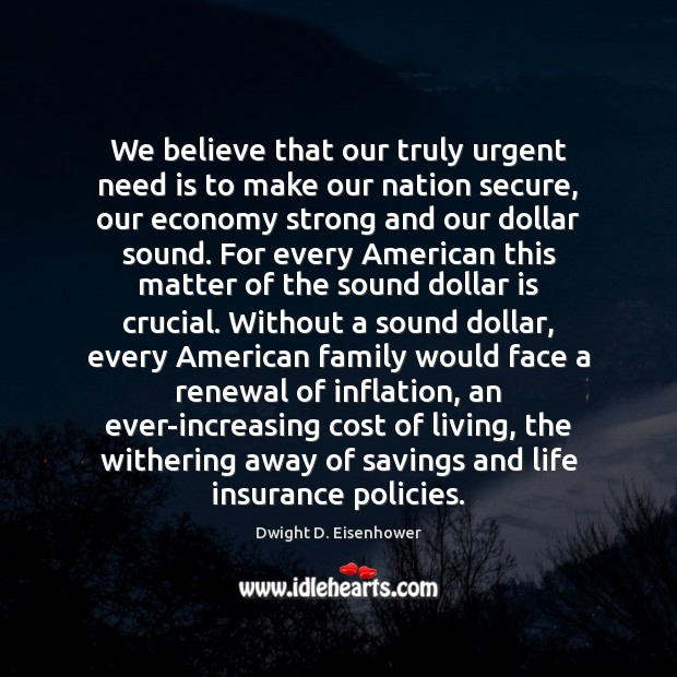Image, We believe that our truly urgent need is to make our nation