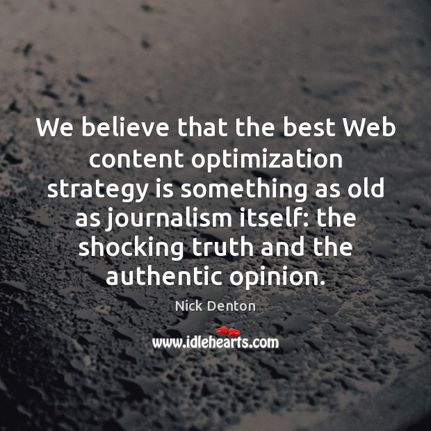 Image, We believe that the best Web content optimization strategy is something as