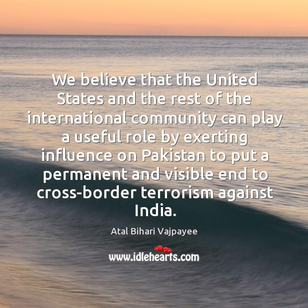We believe that the united states and the rest of the international community Image