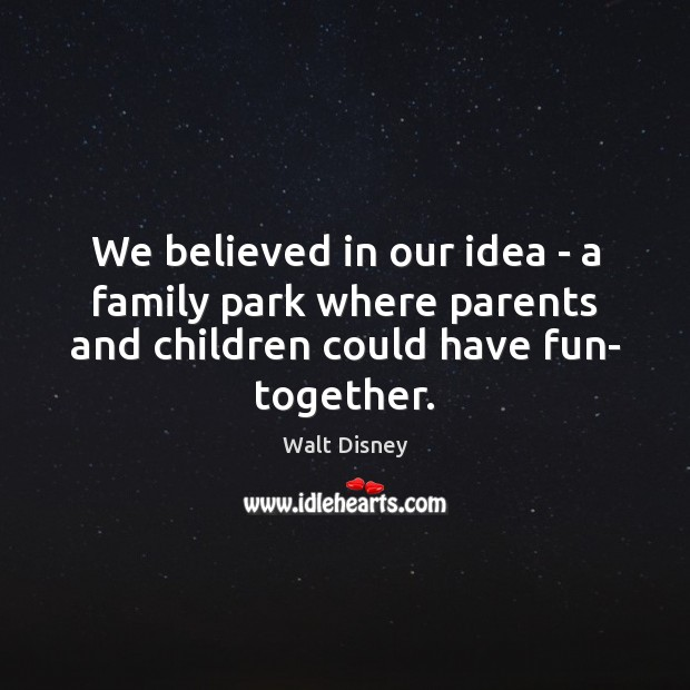 Image, We believed in our idea – a family park where parents and