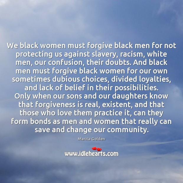 We black women must forgive black men for not protecting us against Image