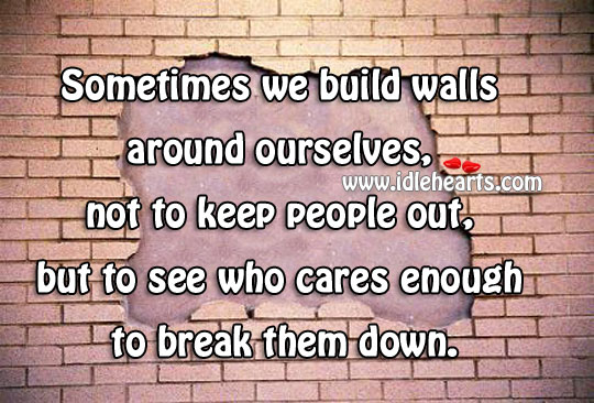 To see who cares enough to break them down Image