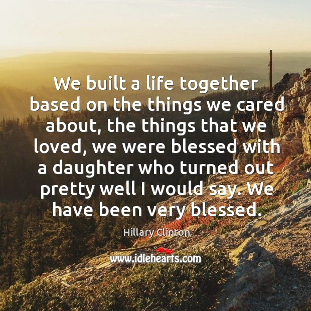 We built a life together based on the things we cared about, Image
