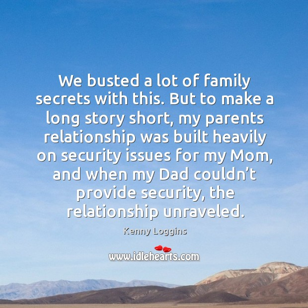 We busted a lot of family secrets with this. But to make a long story short Image