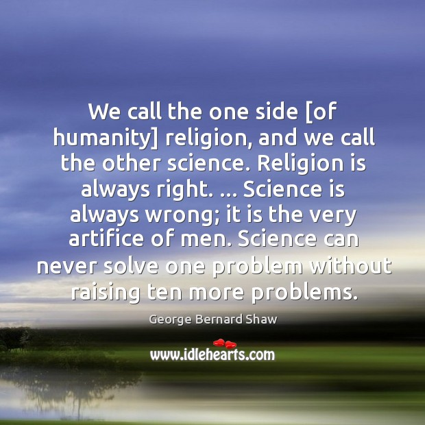 We call the one side [of humanity] religion, and we call the Image