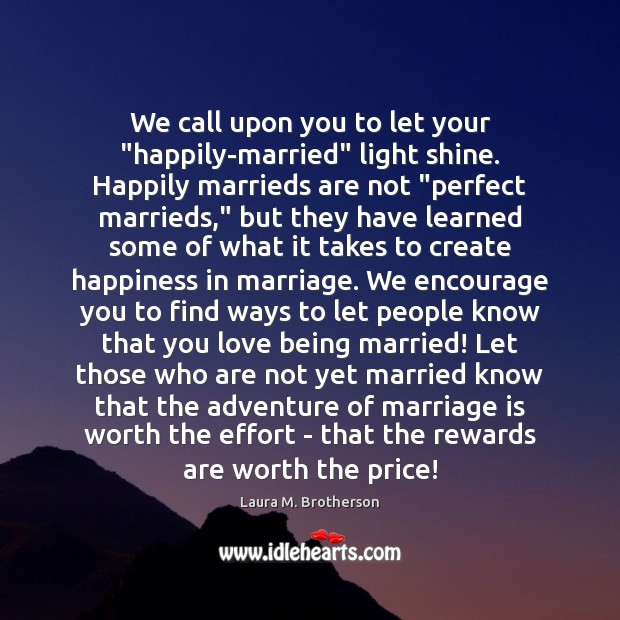 """We call upon you to let your """"happily-married"""" light shine. Happily marrieds Image"""