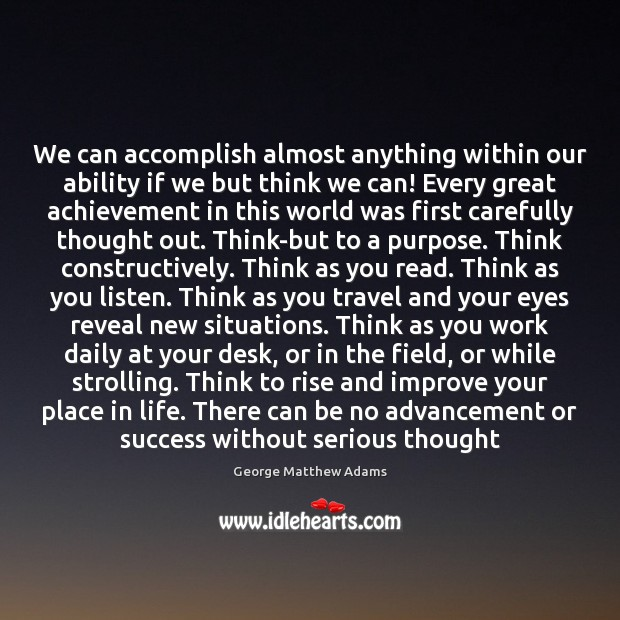 Image, We can accomplish almost anything within our ability if we but think