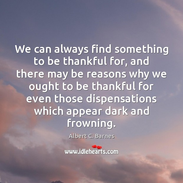 Image, We can always find something to be thankful for, and there may
