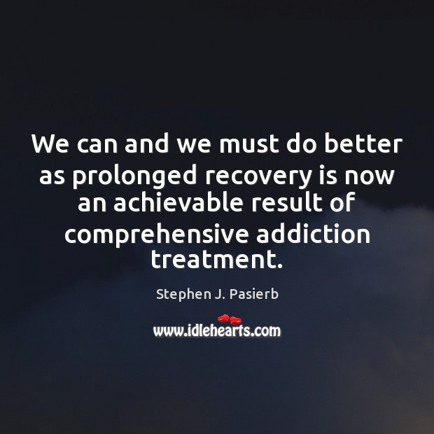 We can and we must do better as prolonged recovery is now Image
