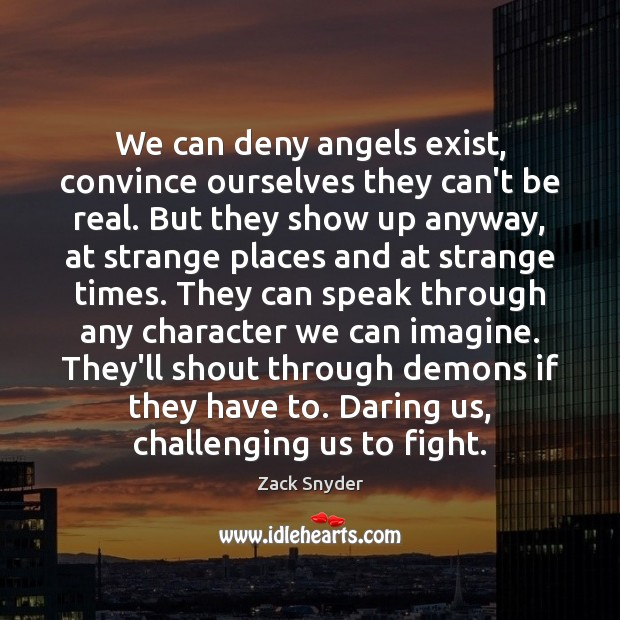 We can deny angels exist, convince ourselves they can't be real. But Image