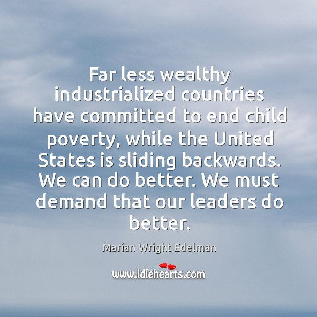 We can do better. We must demand that our leaders do better. Image