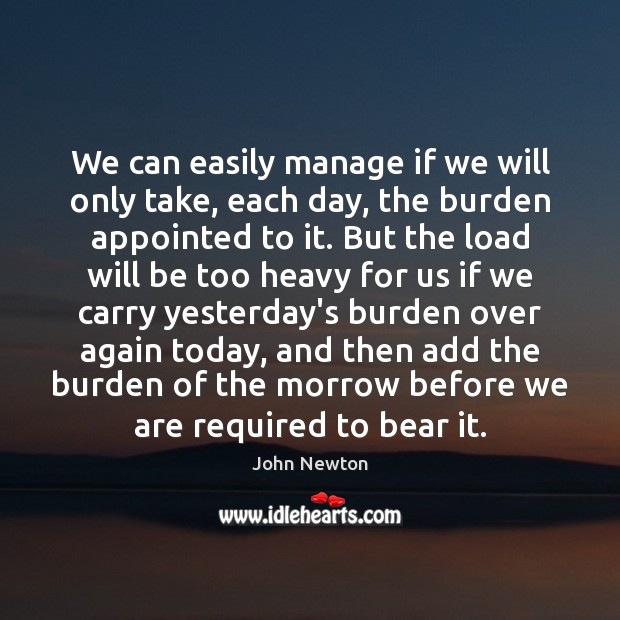 Image, We can easily manage if we will only take, each day, the