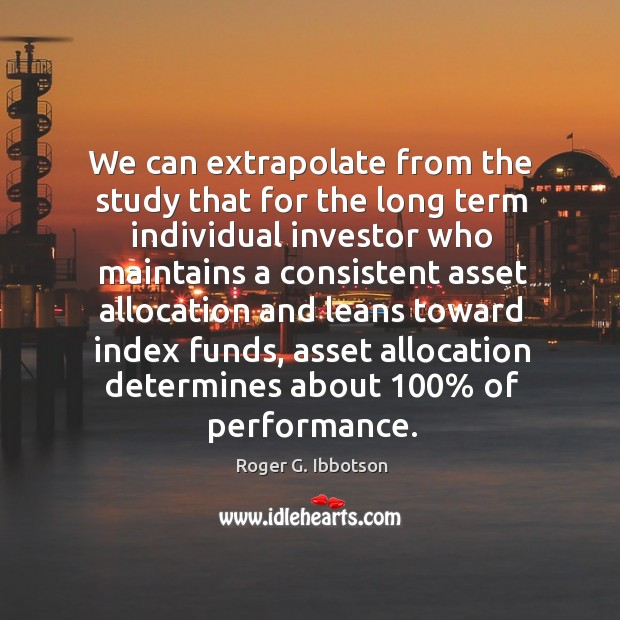 Image, We can extrapolate from the study that for the long term individual