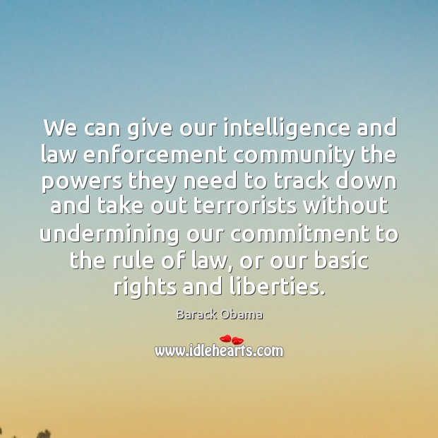 Image, We can give our intelligence and law enforcement community the powers they