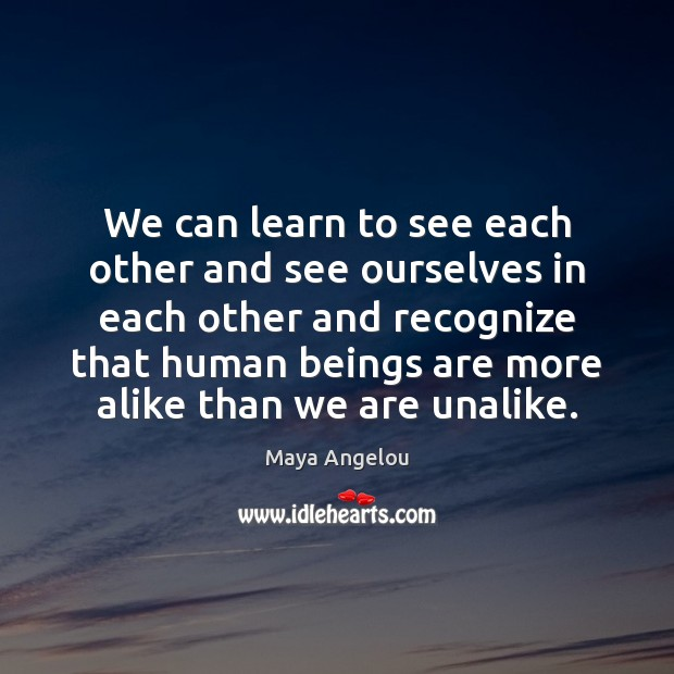 Image, We can learn to see each other and see ourselves in each