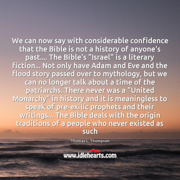 We can now say with considerable confidence that the Bible is not Image
