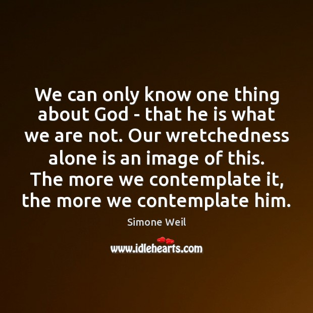 We can only know one thing about God – that he is Image