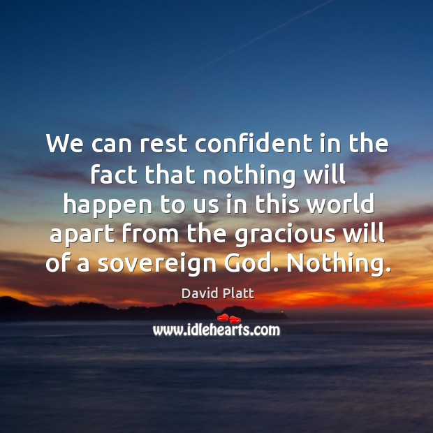 We can rest confident in the fact that nothing will happen to Image