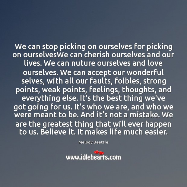 Image about We can stop picking on ourselves for picking on ourselvesWe can cherish