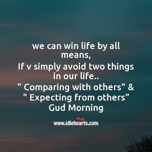 We can win life by all means Good Morning Messages Image