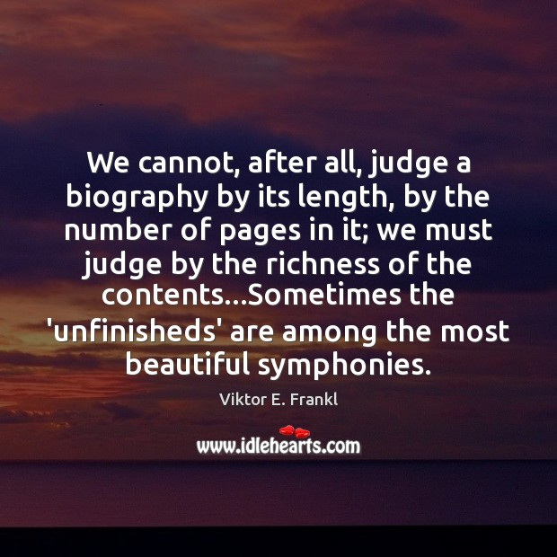 Image, We cannot, after all, judge a biography by its length, by the