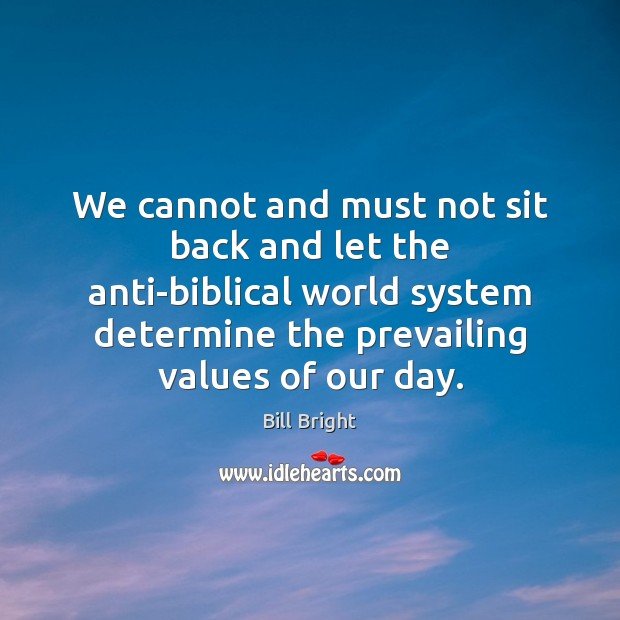 Image, We cannot and must not sit back and let the anti-biblical world