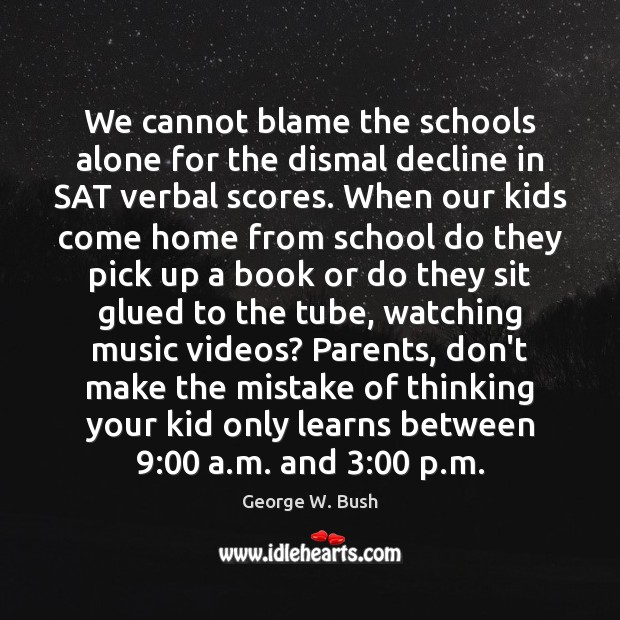 Image, We cannot blame the schools alone for the dismal decline in SAT