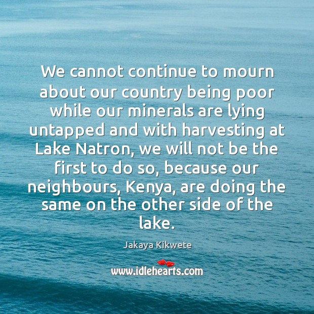 We cannot continue to mourn about our country being poor while our Image
