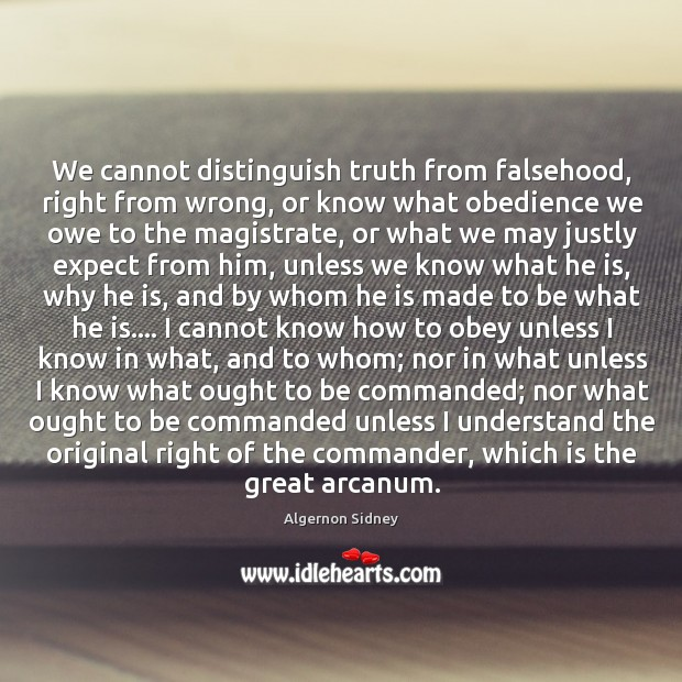 Image, We cannot distinguish truth from falsehood, right from wrong, or know what