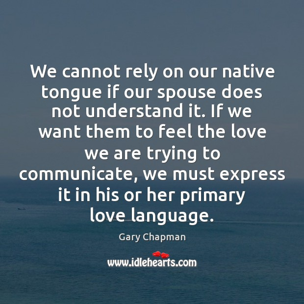 Image, We cannot rely on our native tongue if our spouse does not