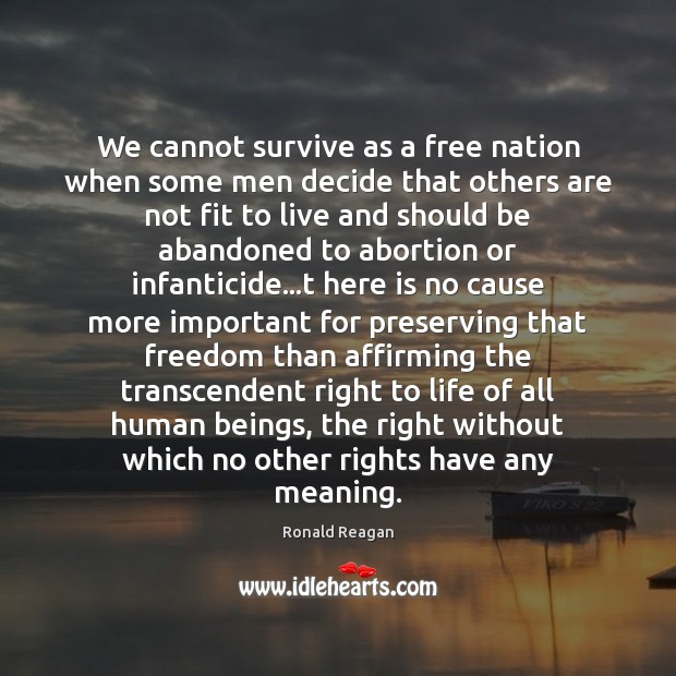Image, We cannot survive as a free nation when some men decide that