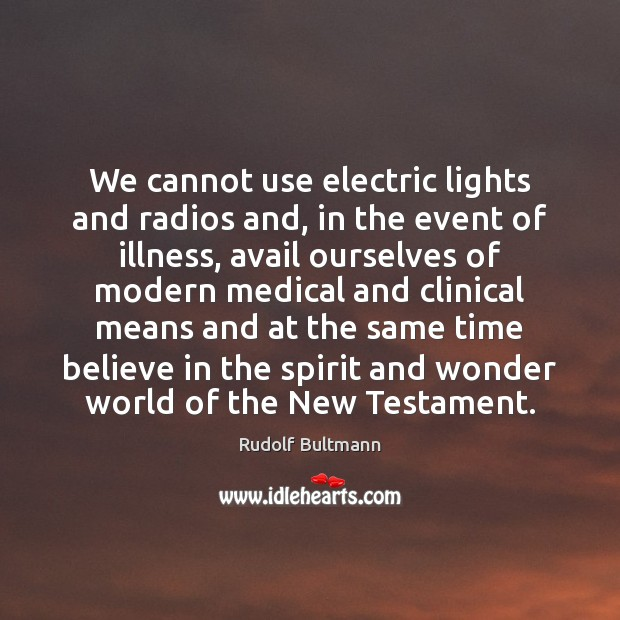 Image, We cannot use electric lights and radios and, in the event of