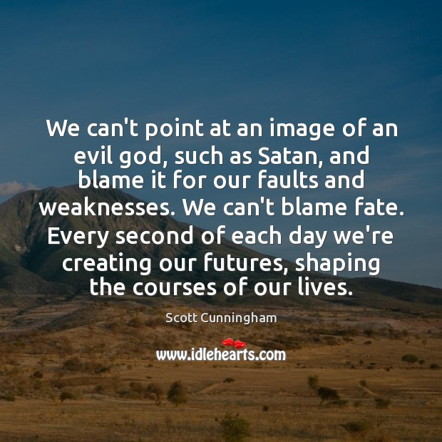 We can't point at an image of an evil God, such as Image